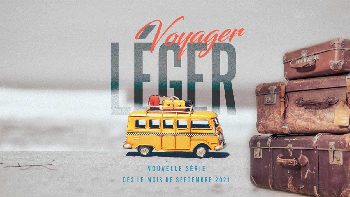nouvelle-serie-voyager-leeger